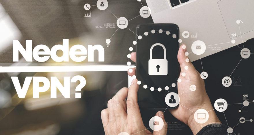 VPN nedir? VPN kullanmak zorundamıyız?